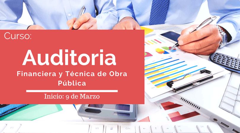 Auditoría Financiera y Técnica de Obra @ SEDE: CICEM