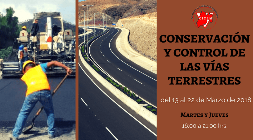 Conservación y Control de las Vías Terrestres @ SEDE: CICEM