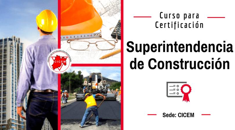 Superintendencia de Construcción @ SEDE: CICEM