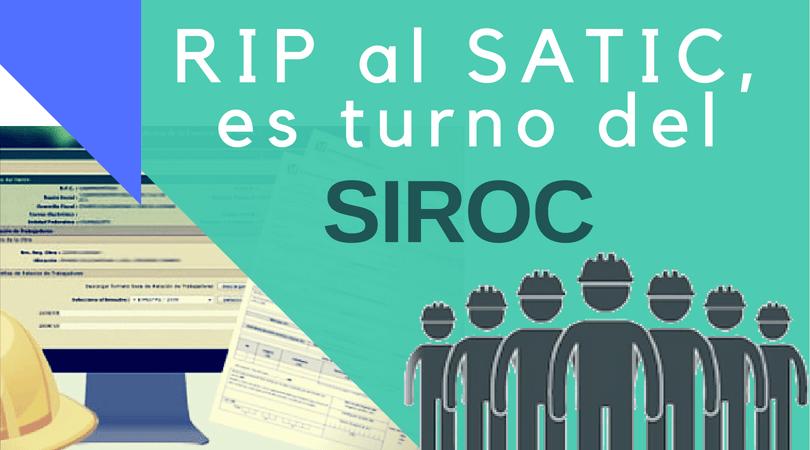 RIP al SATIC, es turno del SIROC @ CICEM