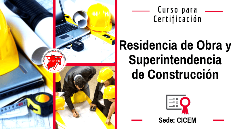 Residencia de Obra y Superintendencia de Construcción @ CICEM
