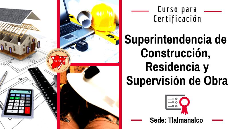 Tlalmanalco: Superintendencia de Construcción, Residencia y Supervisión de Obra @ SEDE: Delegación Valle de México Oriente