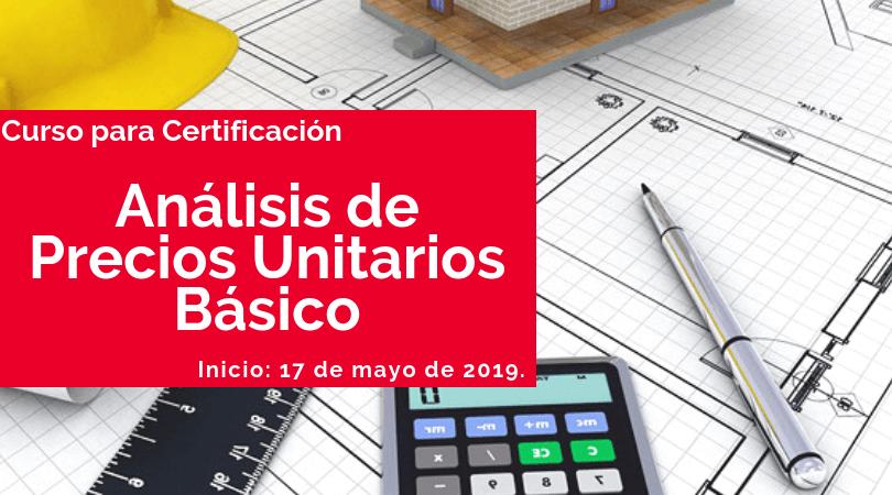 Análisis de Precios Unitarios Básico @ Sede: CICEM Toluca