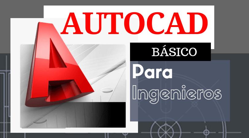 AutoCAD Básico @ SEDE: Toluca