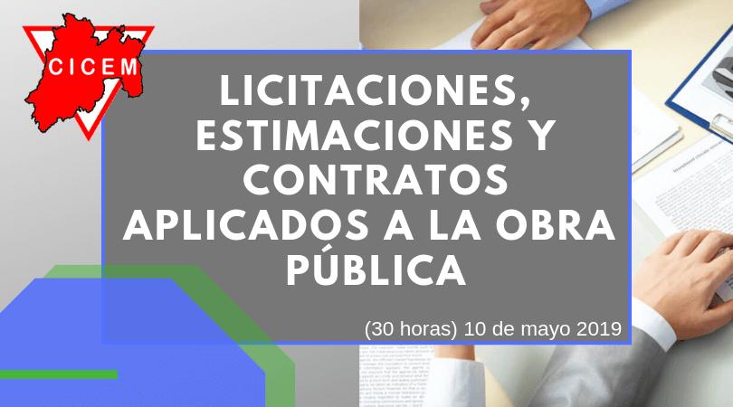 LICITACIONES, CONTRATOS Y ESTIMACIONES  APLICADOS A LA OBRA PÚBLICA @ SEDE: Toluca
