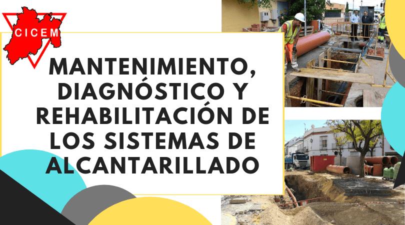 MANTENIMIENTO, DIAGNOSTICO Y REHABILITACIÓN DE LOS SISTEMAS DE ALCANTARILLADO. @ SEDE: Toluca