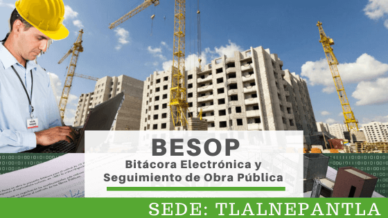 Tlalnepantla Bitácora Electrónica y Seguimiento de Obra @ SEDE: TLALNEPANTLA