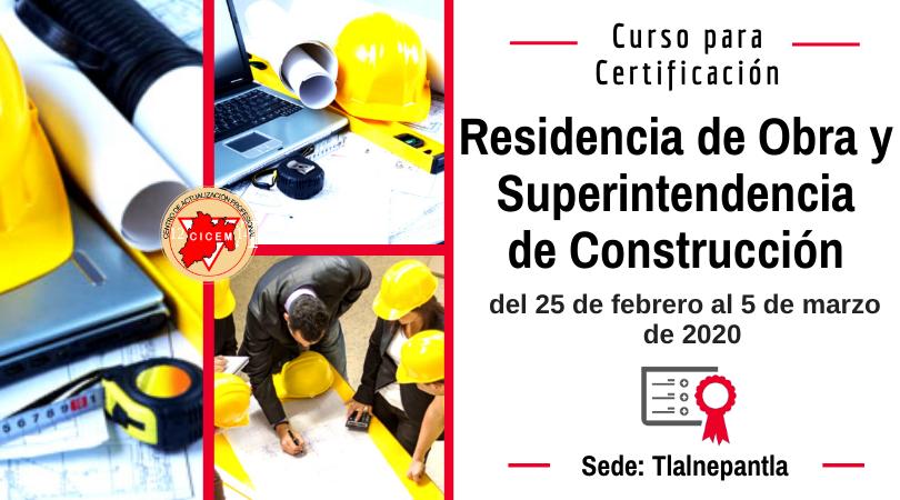 Tlalnepantla Residencia de Obra y Superintendencia de Construcción @ SEDE: TLALNEPANTLA