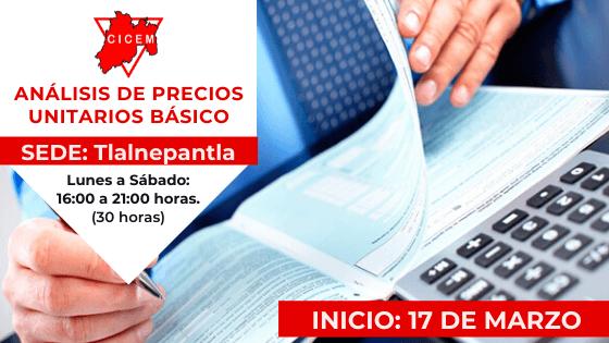 Tlalnepantla Análisis de Precios Unitarios Básico @ SEDE: TLALNEPANTLA