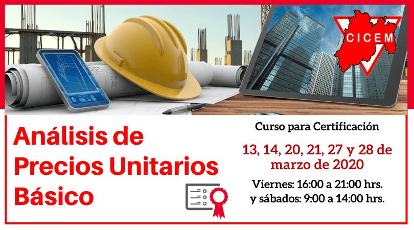 Toluca Análisis de Precios Unitarios Básico @ Sede: CICEM Toluca