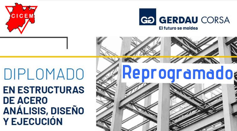 Diplomado en Estructuras de Acero, Análisis, Diseño y Construcción @ CICEM